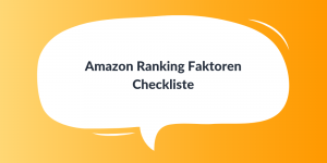 Amazon Ranking Faktoren Checkliste