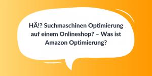 Was ist Amazon Optimierung?