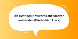 Die richtigen Keywords auf Amazon verwenden