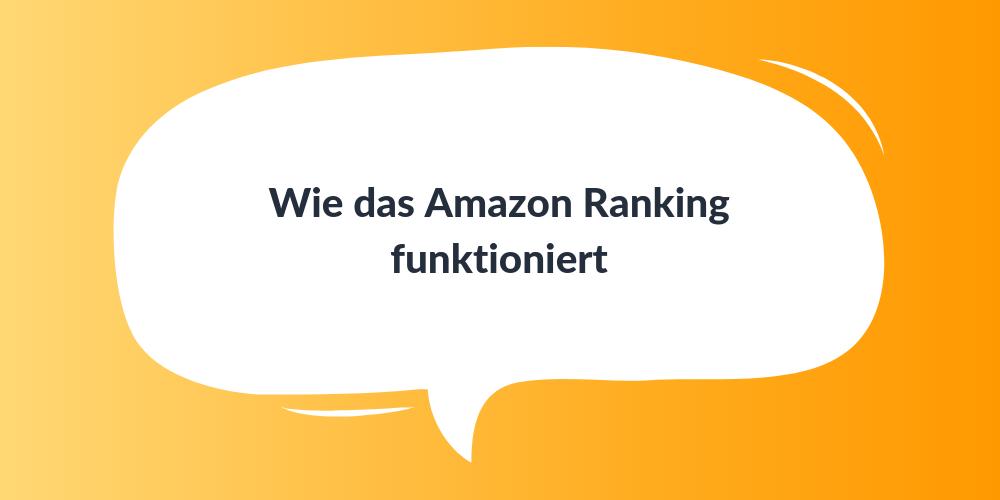 Wie das Amazon Ranking funktioniert