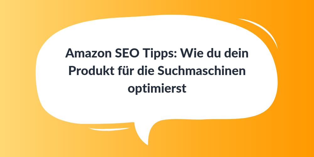 Amazon SEO Tipps