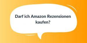 Amazon Rezensionen kaufen