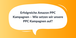 Erfolgreiche Amazon PPC Kampagnen