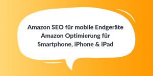 Amazon SEO für mobile Endgeräte
