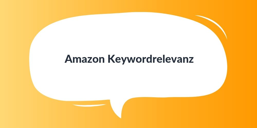 Amazon Keywordrelevanz