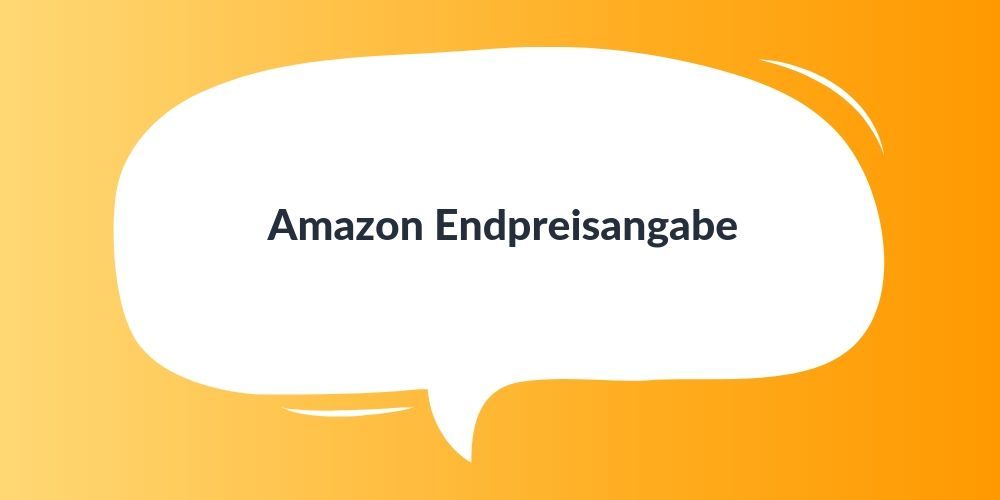 Amazon Endpreisangabe