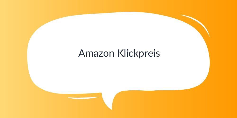 Amazon Klickpreis