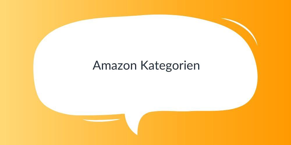 Amazon Kategorien