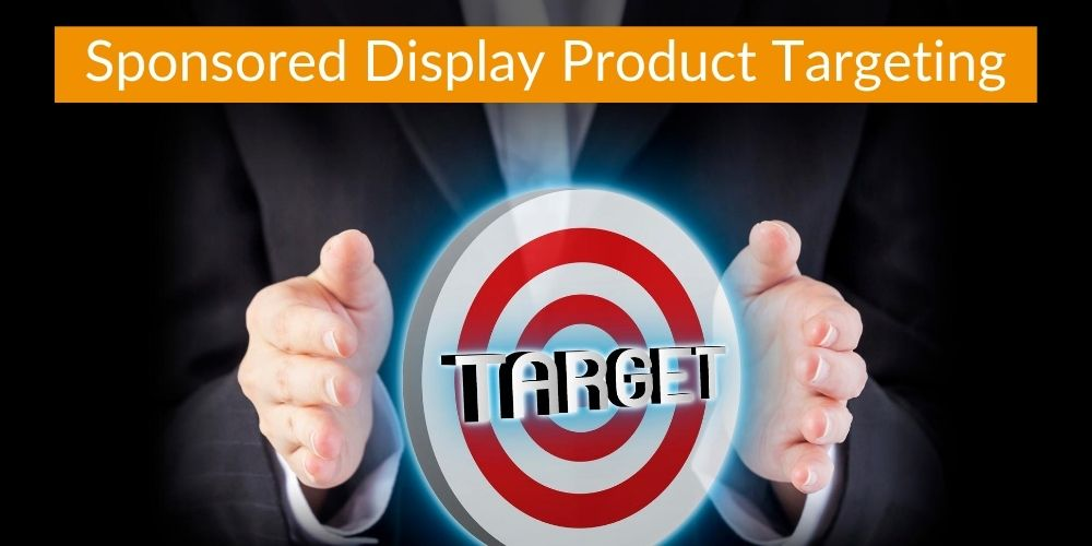 Sponsored Display Product Targeting