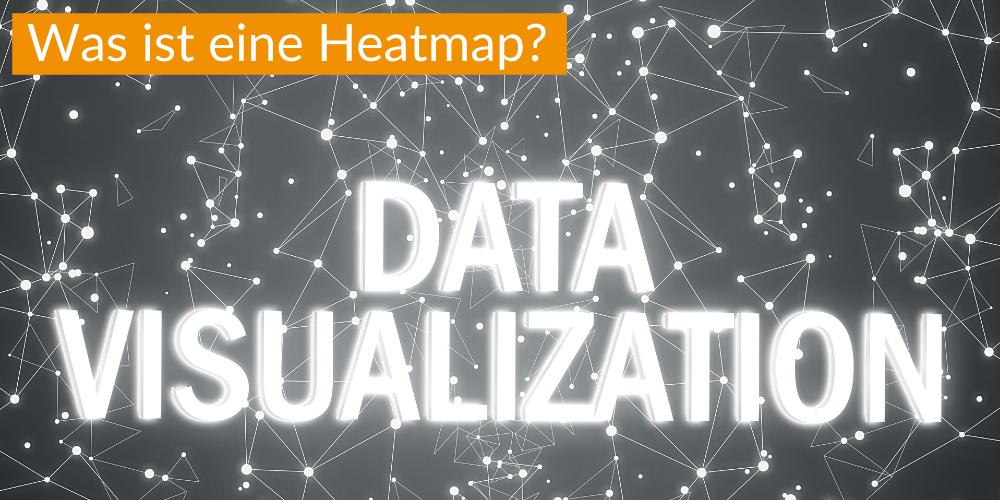 Was ist eine Heatmap?
