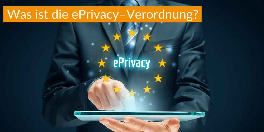 ePrivacy Verordnung