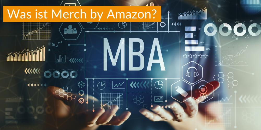 Was ist Merch by Amazon?