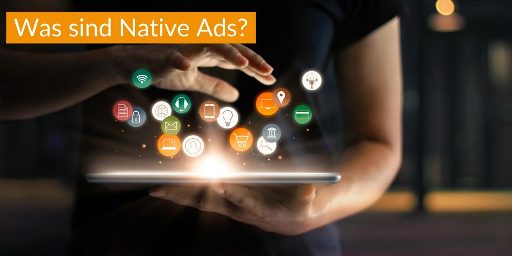 Was sind Native Ads?