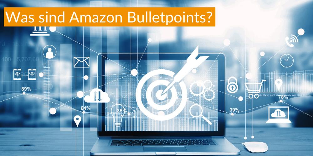Amazon Bulletpoints