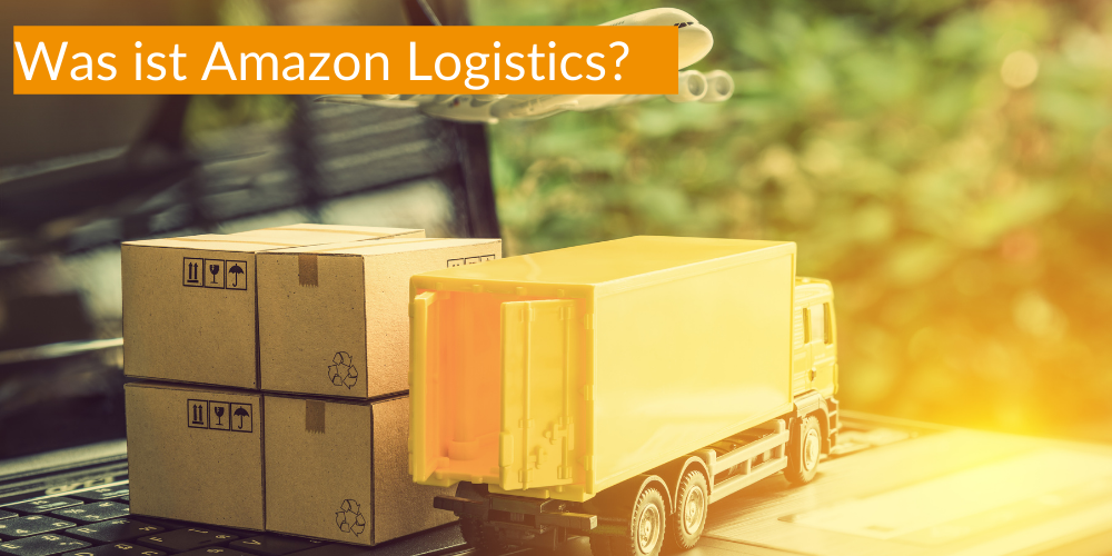 Was ist Amazon Logistics?