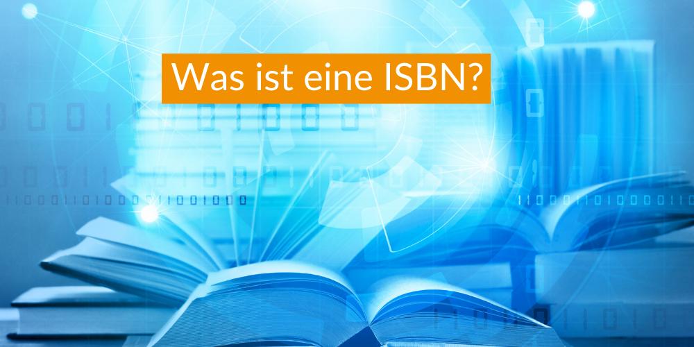 Was ist eine ISBN?