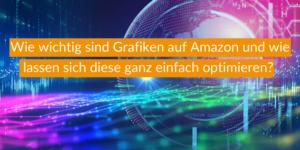 Grafik Optimierung auf Amazon